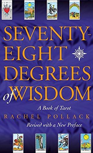78 Degrees of Wisdom - Rachel Pollack