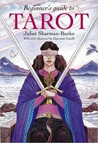 Beginner's Guide To Tarot - Juliet Sharman-Burke