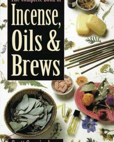 The Complete Book of Incense, Oils & Brews - Cunningham